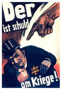 Cartaz de propaganda alemão onde se lê: O culpado da guerra é ele. (um cidadão judeu) Crédito: archive.4plebs.org.