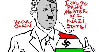 "Charge contra Viktor Orban diz ""Sou o Primeiro Ministro de Estado Nazista"". Crédito: channeldraw."