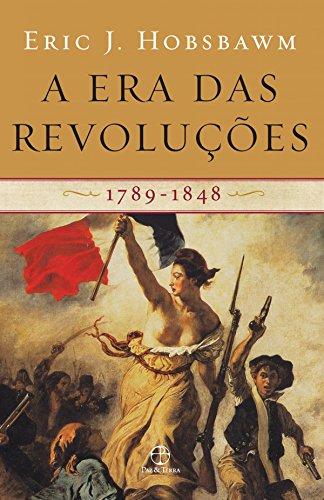 A Era das Revoluções (1789-1848), escrito pelo historiador marxista Eric Hobsbawn. Crédito: Amazon.